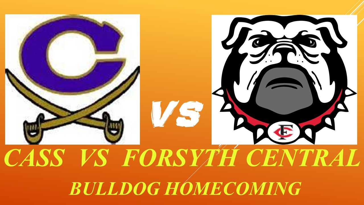 CASS SPOILS HOMECOMING FOR FORSYTH CENTRAL 42-18.  Listen to the PLAYBACK here!