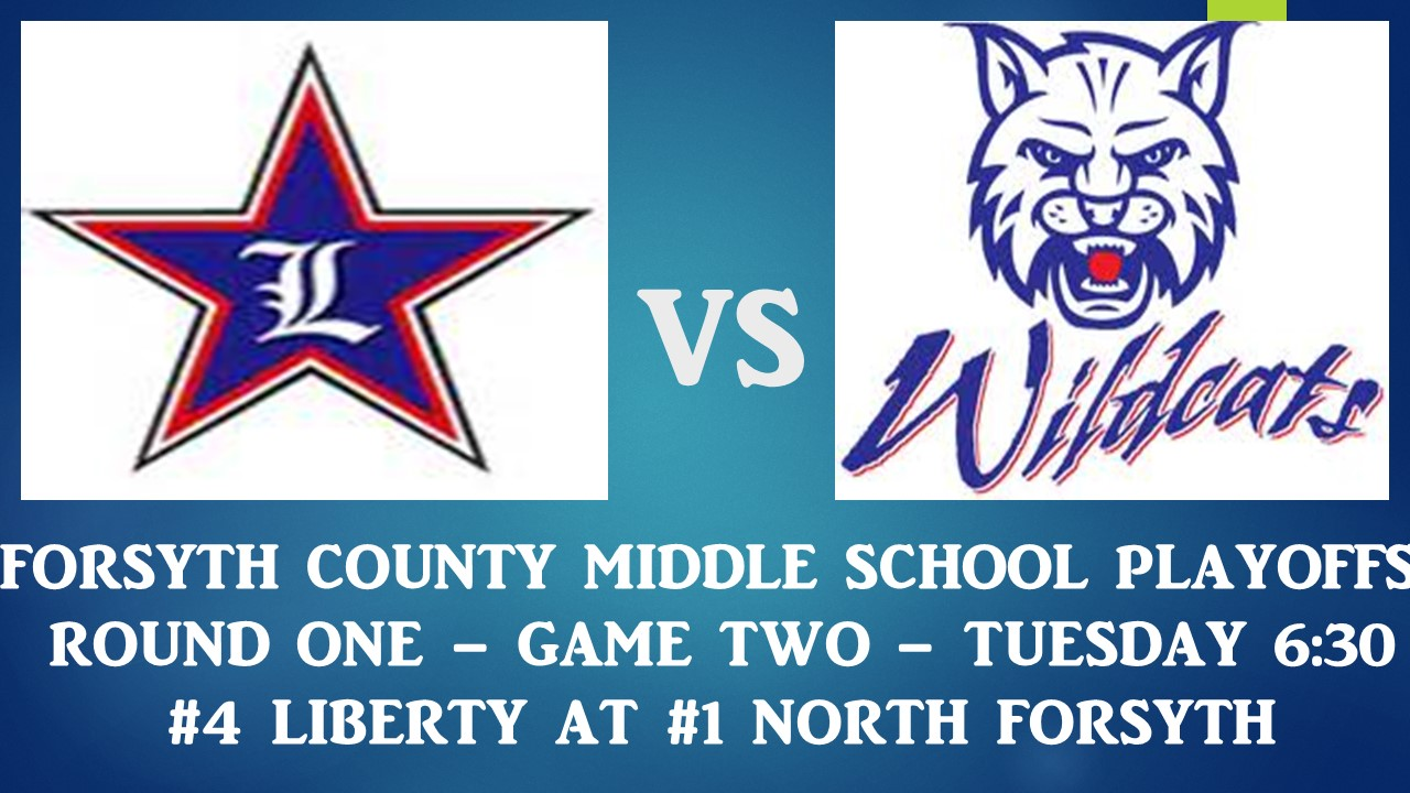 FORSYTH  COUNTY MIDDLE SCHOOL PLAYOFFS – Our featured game.