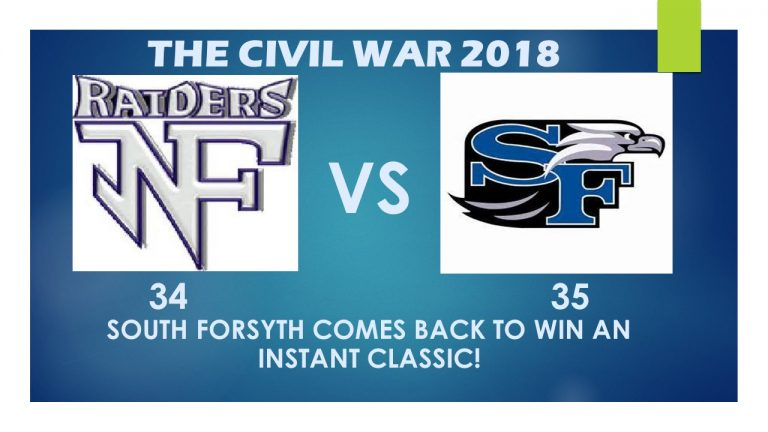 SOUTH FORSYTH COMES BACK FROM A 24-10 HALFTIME DEFICIT TO TOP NORTH FORSYTH 35-34 IN AN INSTANT CLASSIC!  Catch the replay here!