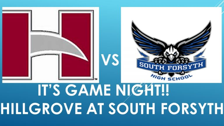 IT'S GAME TIME!!!      HILLGROVE AT SOUTH FORSYTH.   LIVE AT 7P.   ONLY ON FORSYTH SPORTS 365!!